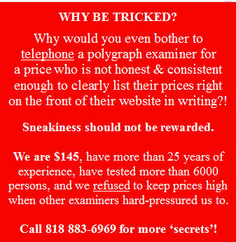 price for a Los Angeles polygraph test
